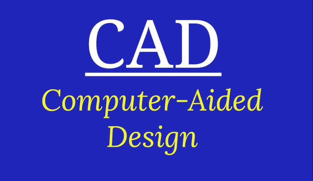 CAD Full Form? What does means of CAD?