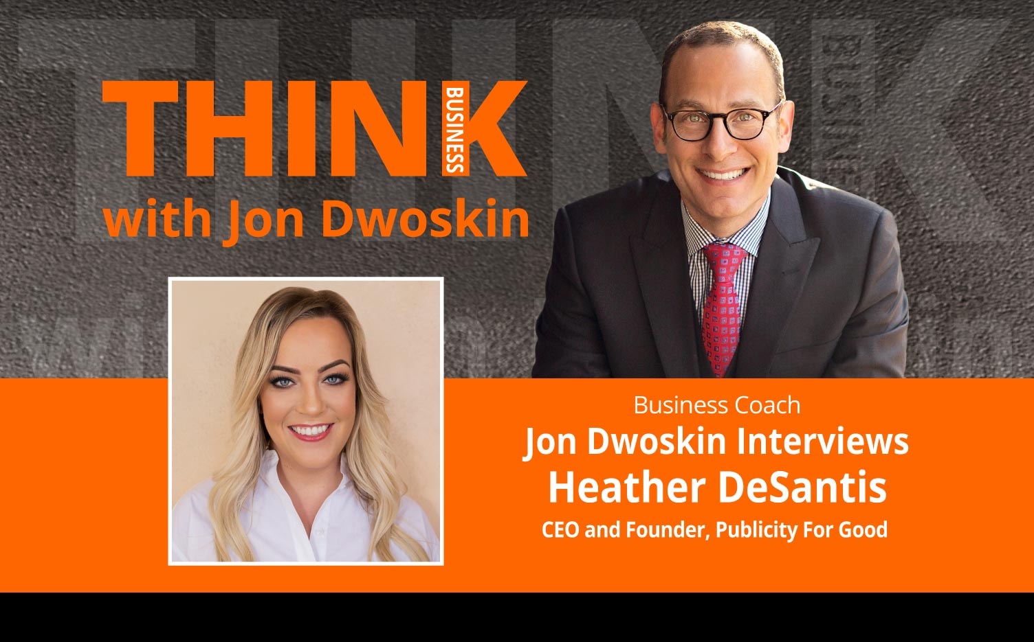 Jon Dwoskin Interviews Heather DeSantis, CEO and Founder, Publicity For Good