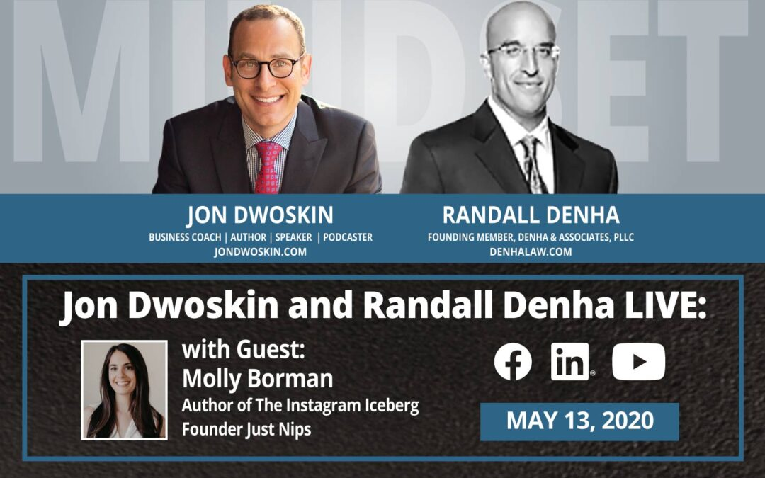 Jon Dwoskin and Randall Denha LIVE: With Guest Molly Borman, Author of The Instagram Iceberg, Founder Just Nips