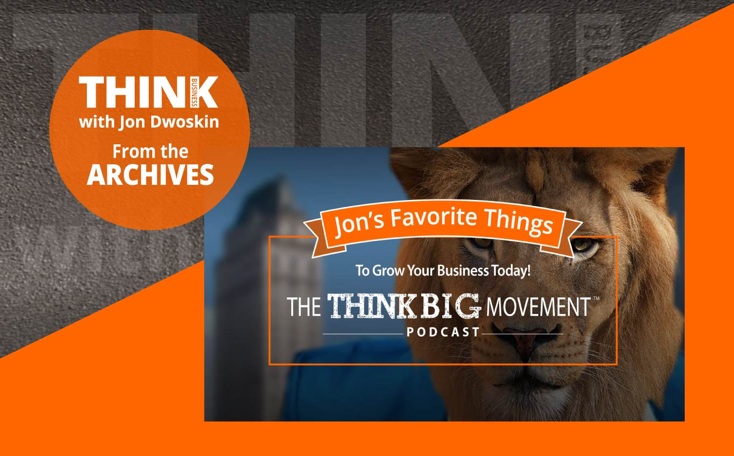 """THINK Business Podcast: Jon's Favorite Things: """"Essentialism"""""""