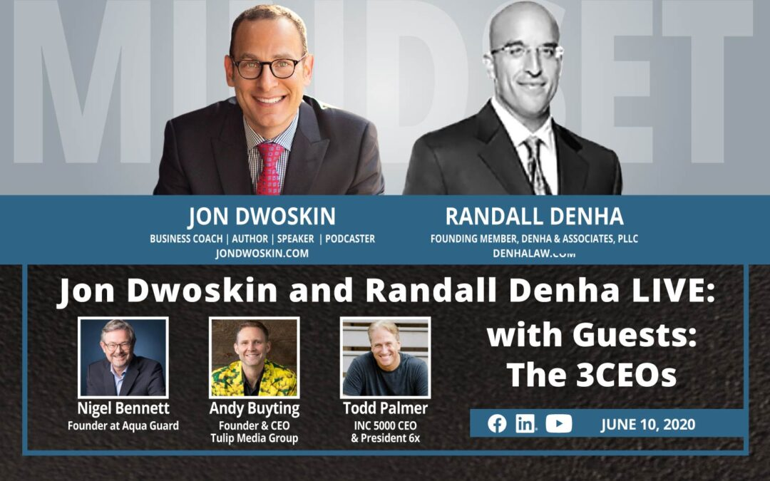 Jon Dwoskin and Randall Denha LIVE with the 3CEOs: Nigel Bennett, Andy Buyting and Todd Palmer