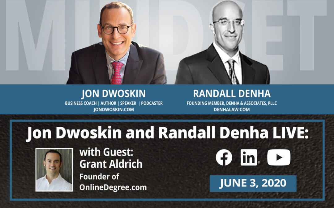 Jon Dwoskin and Randall Denha LIVE: With Guest Grant Aldrich, Founder of OnlineDegree.com