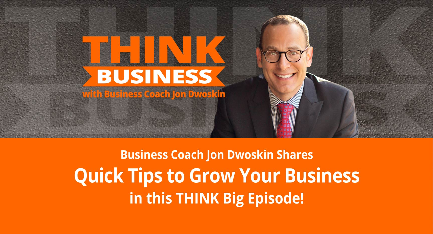 THINK Business Podcast: Share Your Backstory