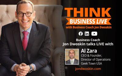 Jon Dwoskin Talks LIVE with Al Zara, CEO & Founder, Director of Operations, Geek Town USA