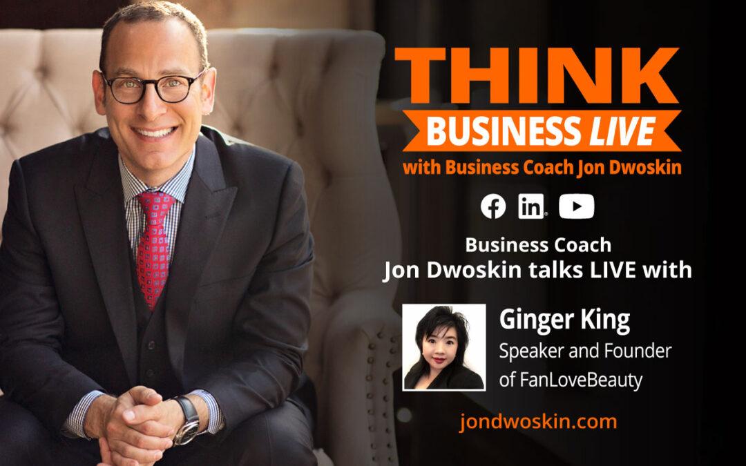 Jon Dwoskin Talks LIVE with Ginger King, Speaker and Founder of FanLoveBeauty