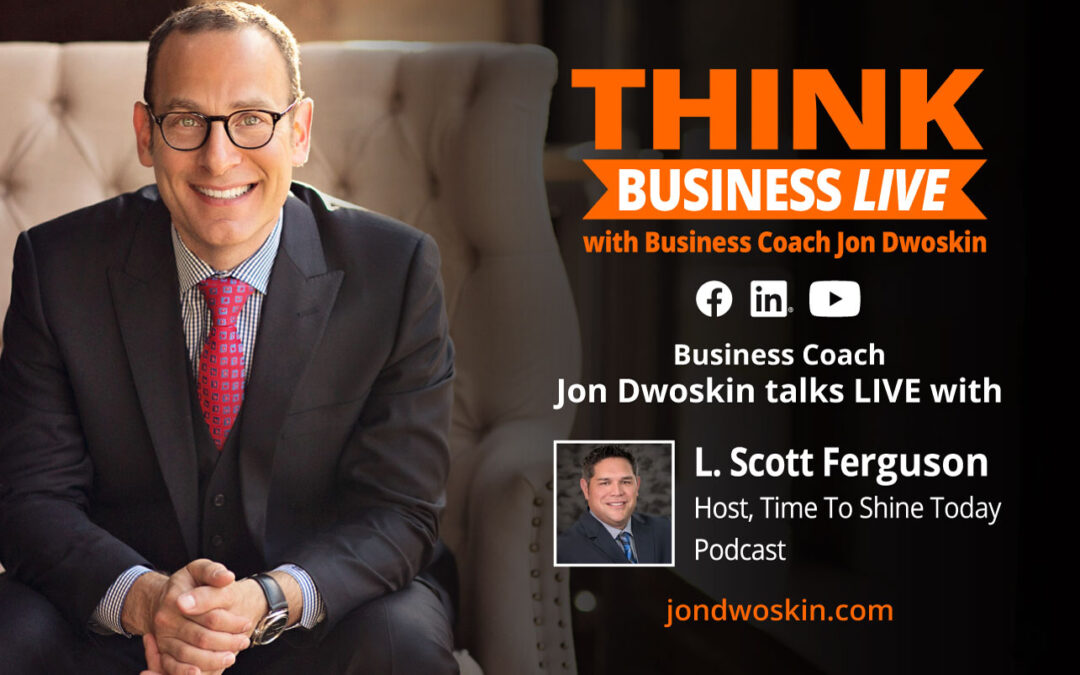 Jon Dwoskin Talks LIVE with L. Scott Ferguson, Host of Time To Shine Today Podcast