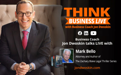 THINK Business LIVE: Jon Dwoskin Talks with Mark Bello, Attorney and Author of The Zachary Blake Legal Thriller Series