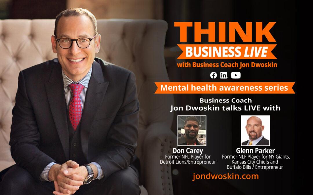 THINK Business LIVE: Jon Dwoskin Talks with Don Carey and Glenn Parker