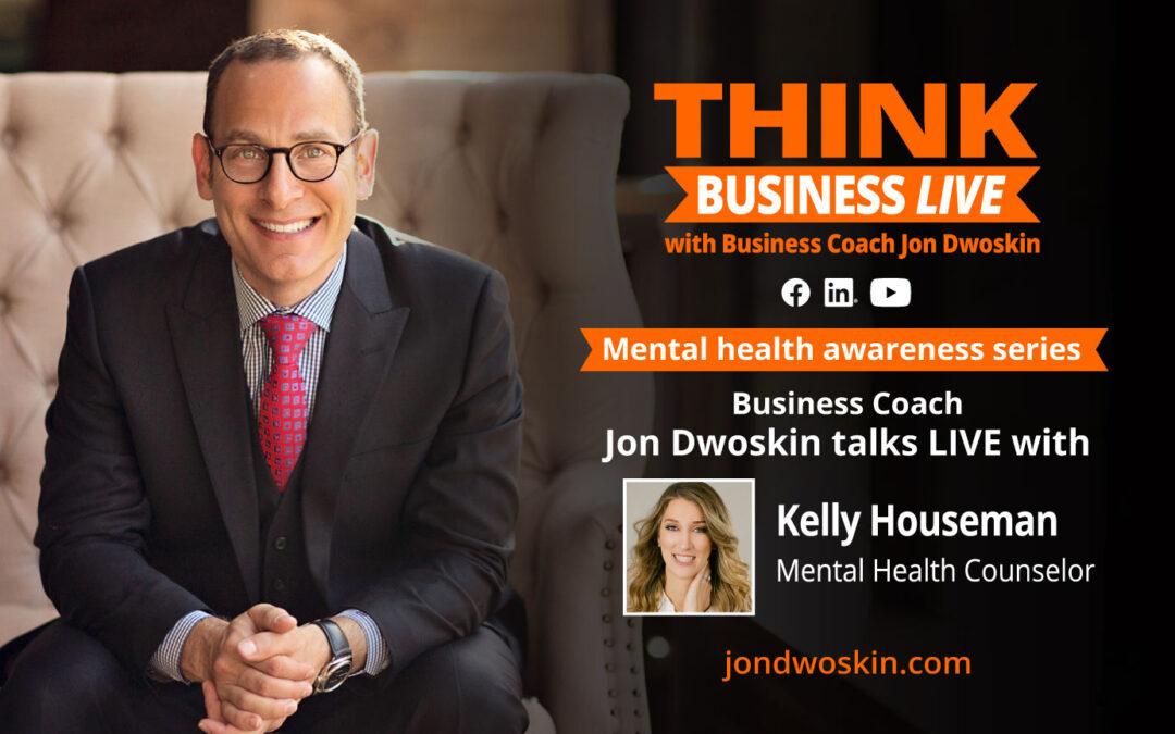 THINK Business LIVE: Jon Dwoskin Talks with Kelly Houseman