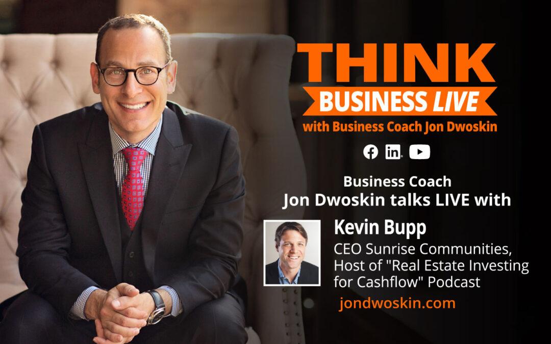 THINK Business LIVE: Jon Dwoskin Talks with Kevin Bupp