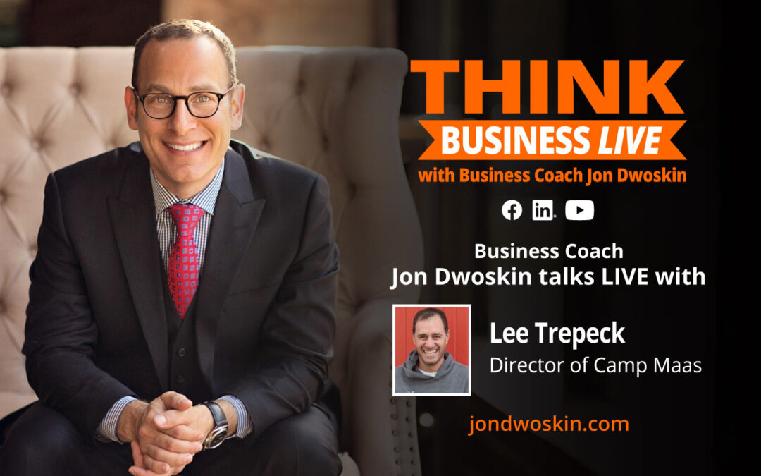 THINK Business LIVE: Jon Dwoskin Talks with Lee Trepeck