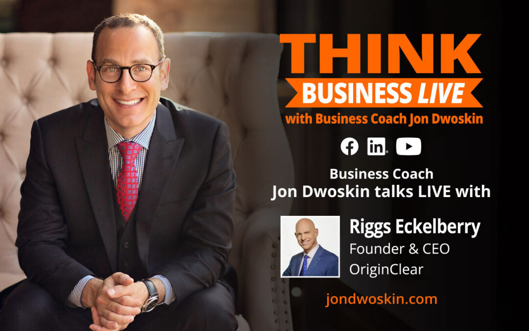 THINK Business LIVE: Jon Dwoskin Talks with Riggs Eckelberry