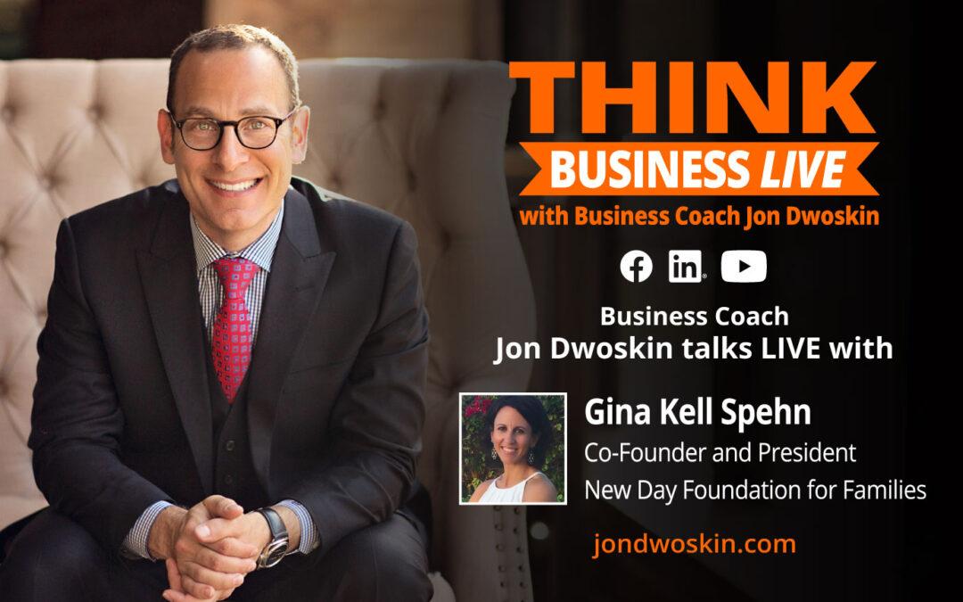THINK Business LIVE: Jon Dwoskin Talks with Gina Kell Spehn
