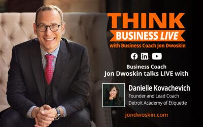 THINK Business LIVE: Jon Dwoskin Talks with Danielle Kovachevich