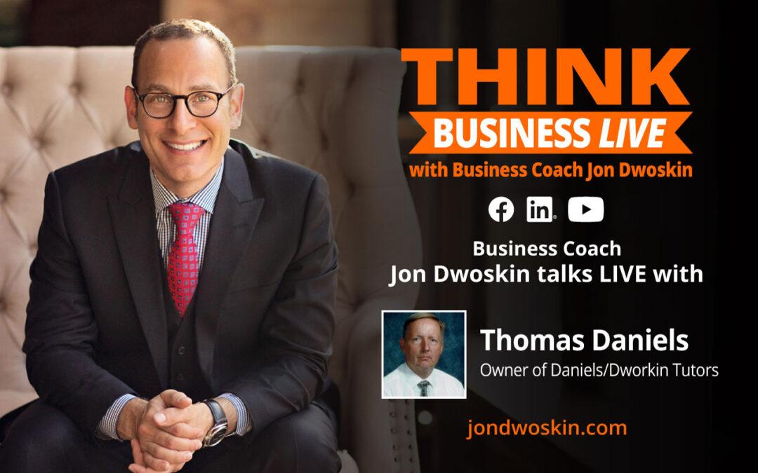 THINK Business LIVE: Jon Dwoskin Talks with Thomas Daniels