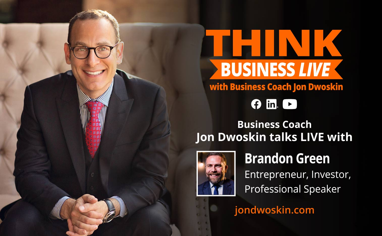 THINK Business LIVE: Jon Dwoskin Talks with Brandon Green
