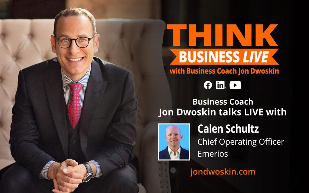THINK Business LIVE: Jon Dwoskin Talks with Calen Schultz