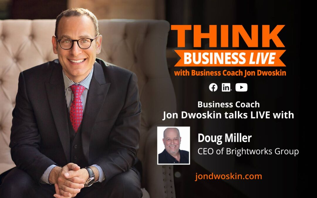 THINK Business LIVE: Jon Dwoskin Talks with Doug Miller