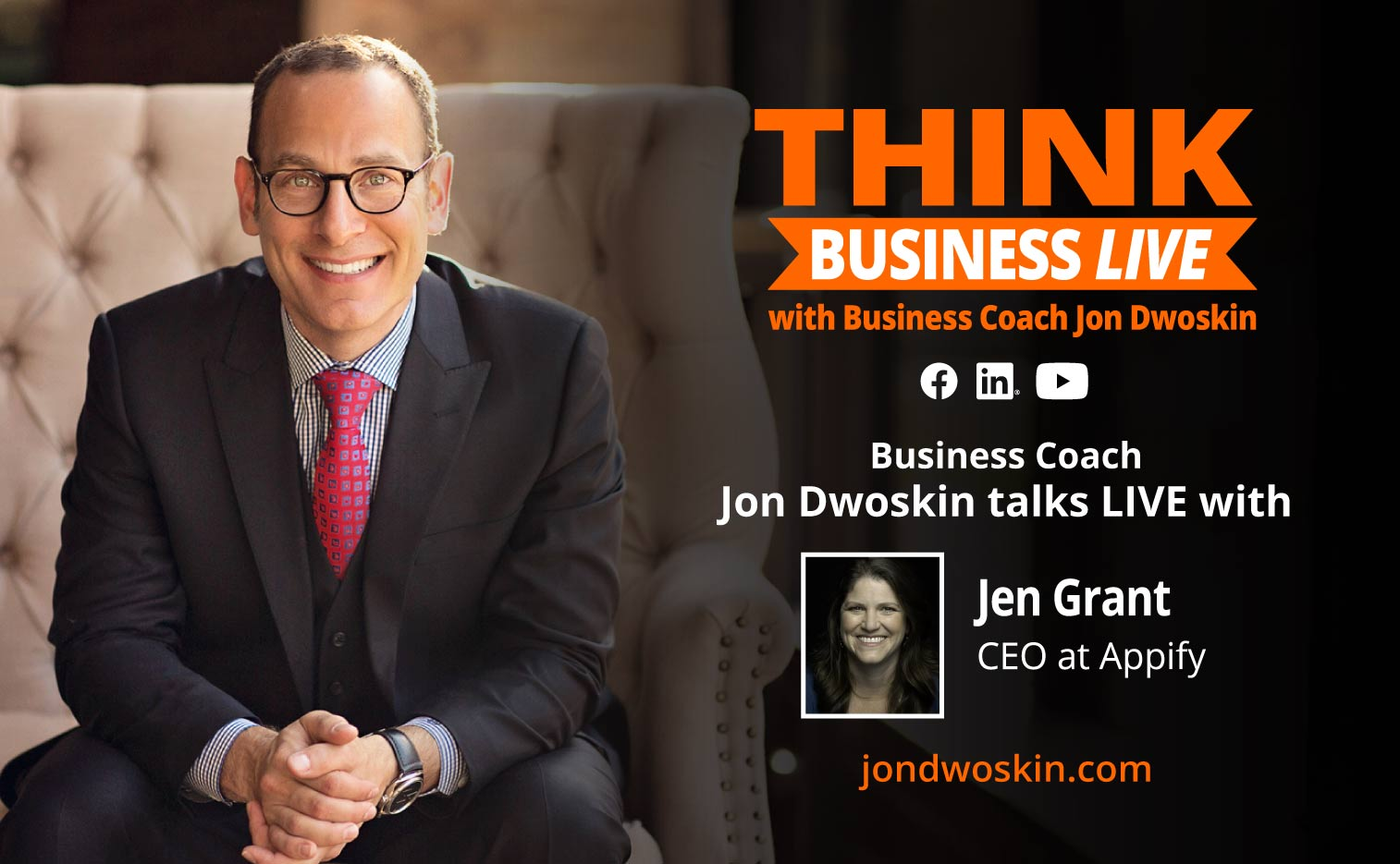 THINK Business LIVE: Jon Dwoskin Talks with Jen Grant