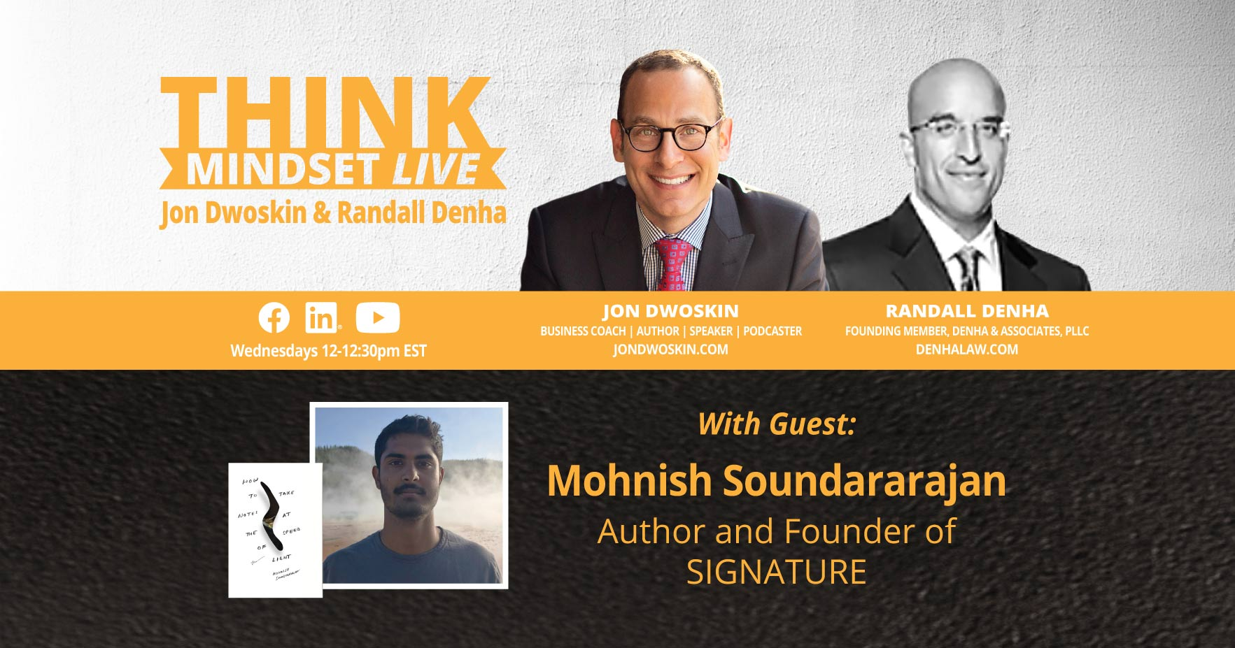 THINK Mindset LIVE: Jon Dwoskin and Randall Denha Talk with Mohnish Soundararajan