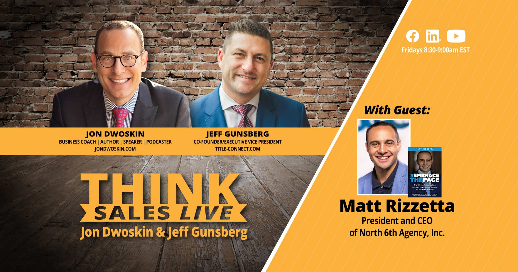 THINK Sales LIVE: Jon Dwoskin and Jeff Gunsberg Talk with Matt Rizzetta