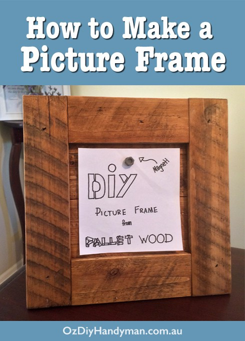 Easy DIY Picture Frame from Pallet Wood