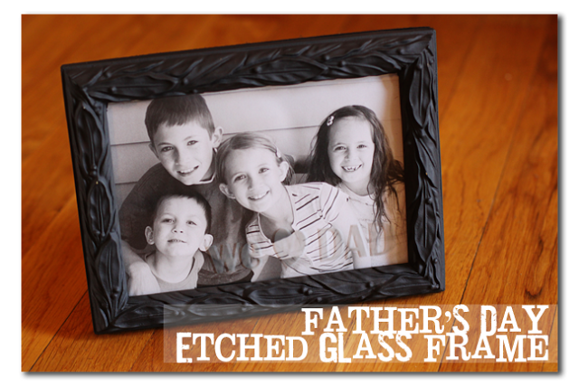 Glass Etched Fathers Day Frame