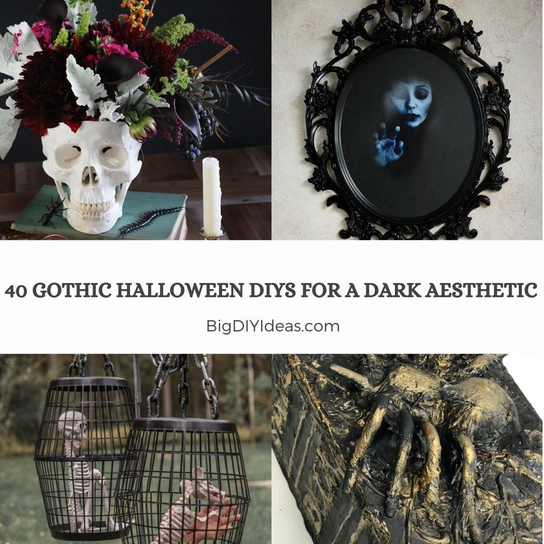 40 Gothic Halloween DIYs for a Dark Aesthetic