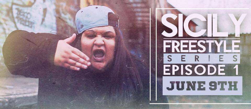Sicily Drops First Episode Of Freestyle Series