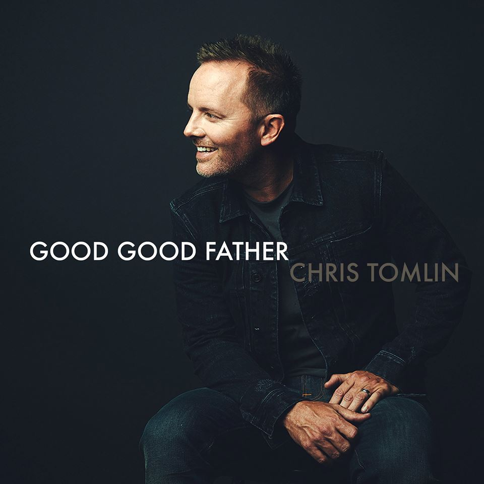 Video: Chris Tomlin Releases New Good Good Father Single And Lyric Video