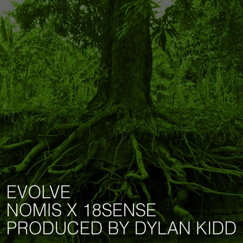"Audio: NomiS drops loosie ""Evolve (feat. 18Sense)"" Audio: NomiS drops loosie ""Evolve (feat. 18Sense)"""
