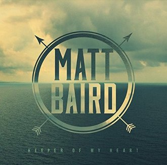 Spoken's Matt Baird Releases Solo Worship Album Keeper Of My Heart