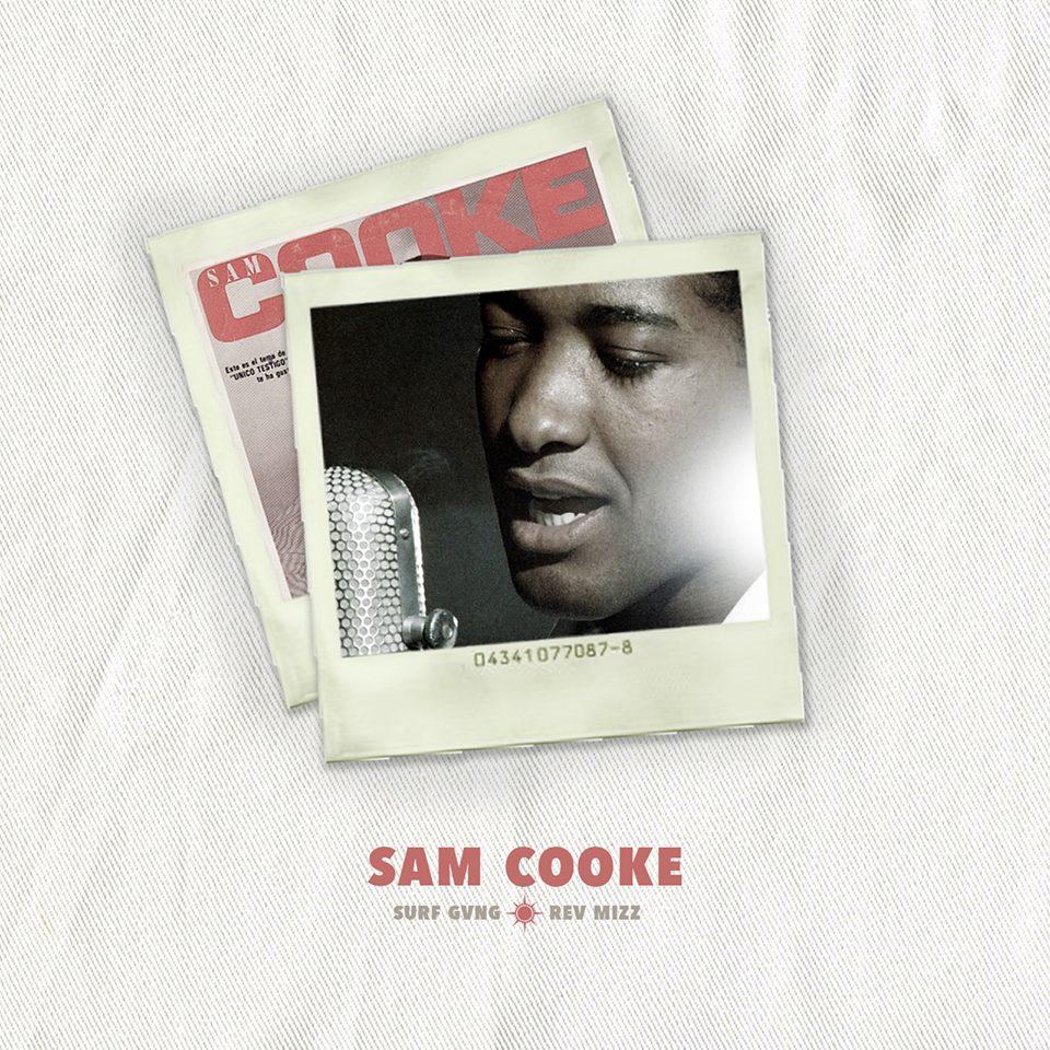 Audio: Surf Gvng - Sam Cooke ft. Rev Mizz