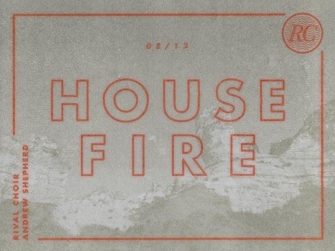 Rival Choir Release House Fire Video