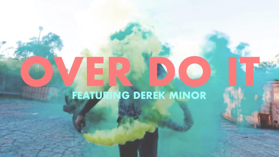 Canon Drops Over Do It Video featuring Derek Minor