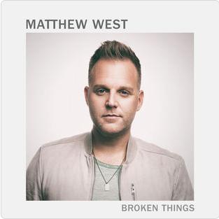 matthew west broken things