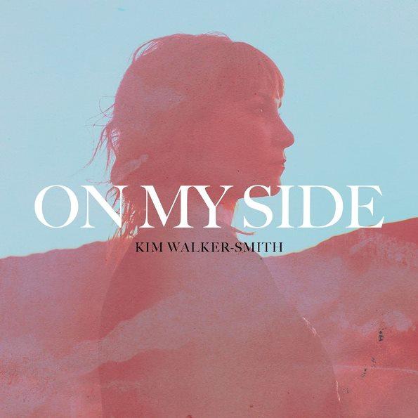Kim Walker-Smith On My Side