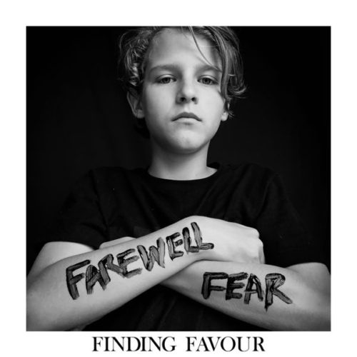 Finding Favour Release 2 New Lyric Videos; New Album FAREWELL FEAR Out August 25, 2017