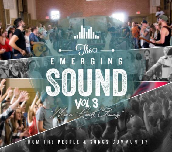 People & Songs' The Emerging Sound, Vol. 3 Album Pre-Orders Available Now