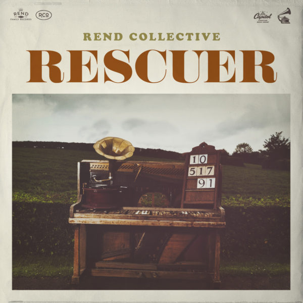 Rescuer Rend Collective Releases Hope-filled New Single Rescuer (Good News) From Anticipated New Album