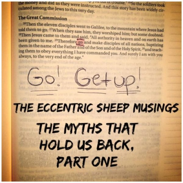 The Eccentric Sheep Musings: The Myths That Hold Us Back, Part One