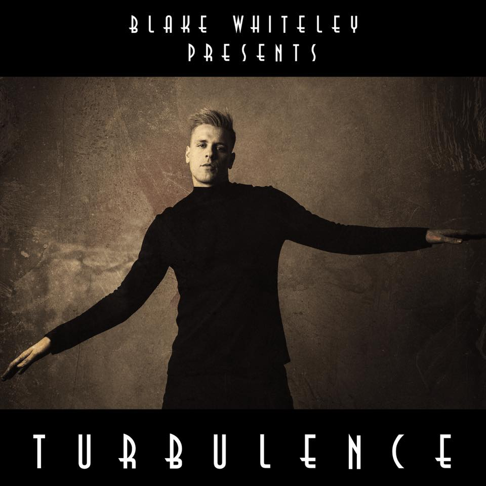 Blake Whiteley Releases Turbulence Single and Video