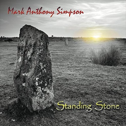 Videos: Mark Anthony Simpson - We All Fall Sometimes - Your Name - STANDING STONE - Album OUT NOW