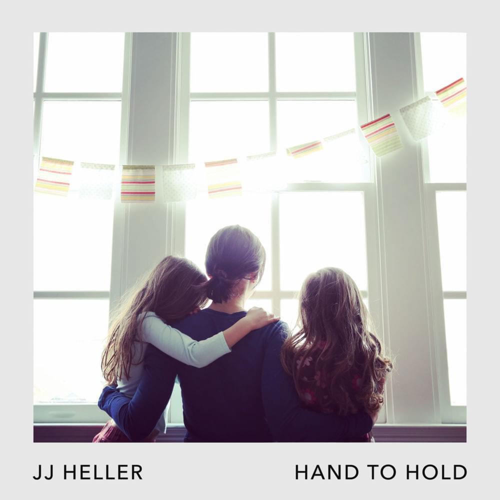 JJ Heller hand to hold