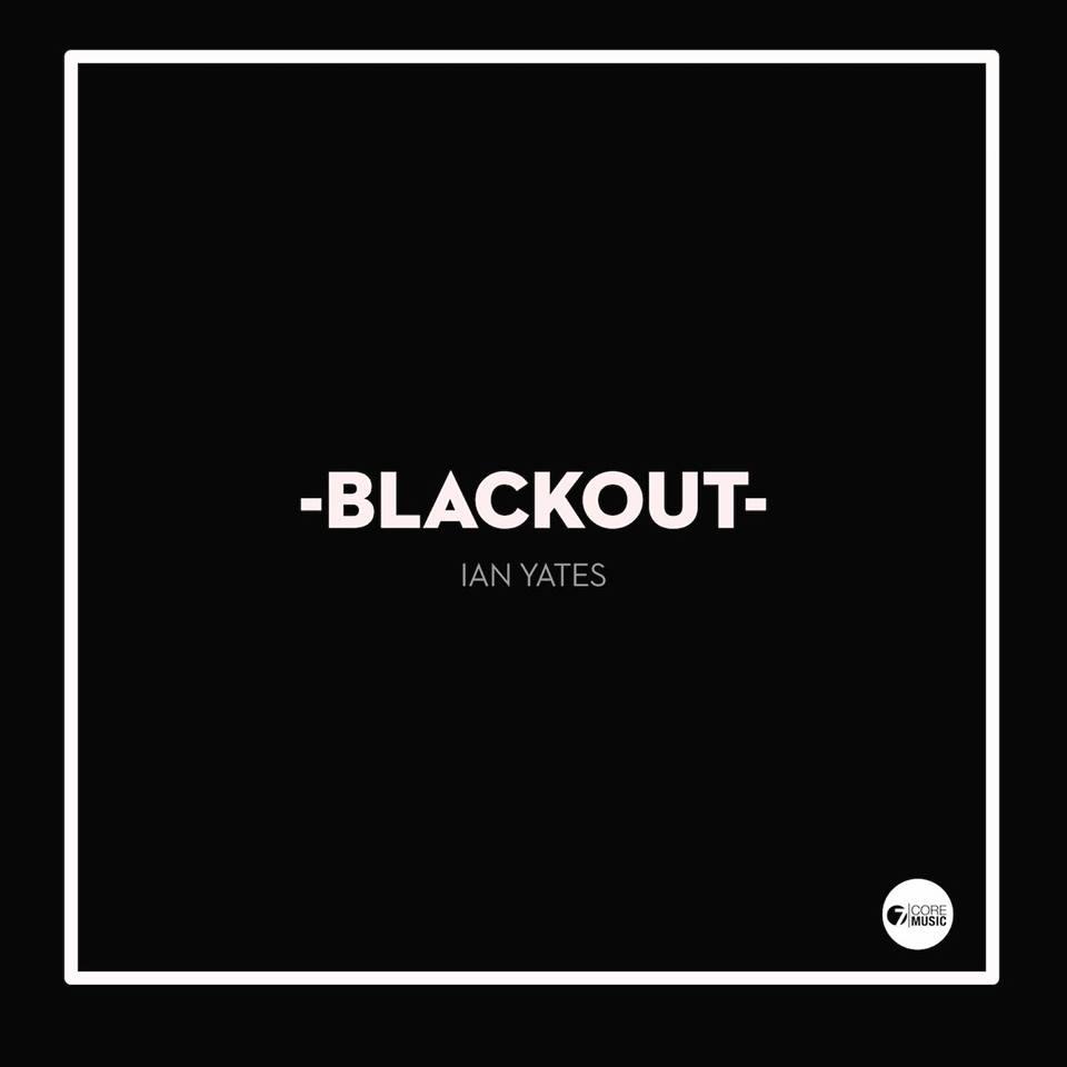 Ian Yates Releases New Blackout Single