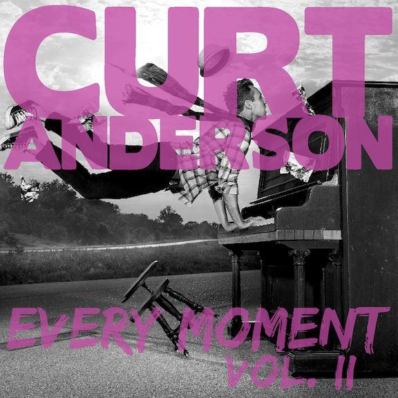 Curt Anderson every moment vol II