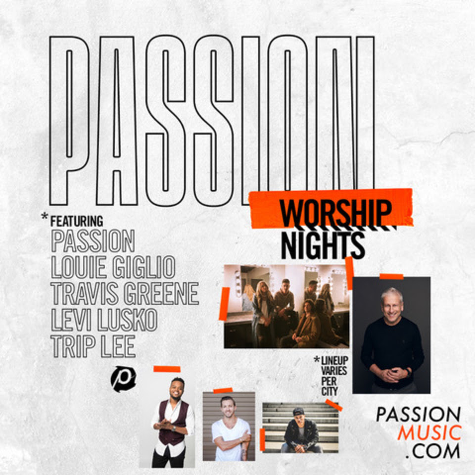"""Passion Announces New Coast to Coast Dates for """"Passion Worship Nights"""""""
