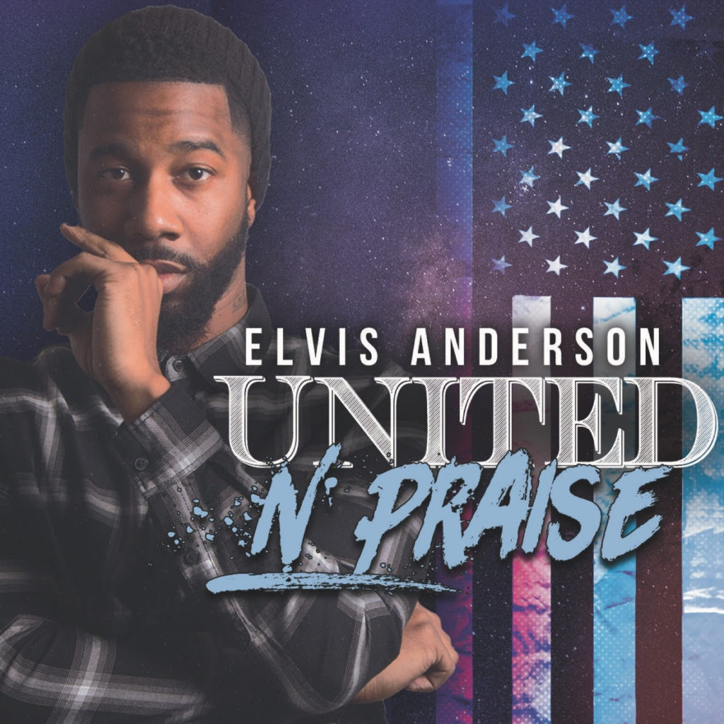 """Elvis Anderson Set to Release New Single """"United N Praise"""" on Friday July 20th"""