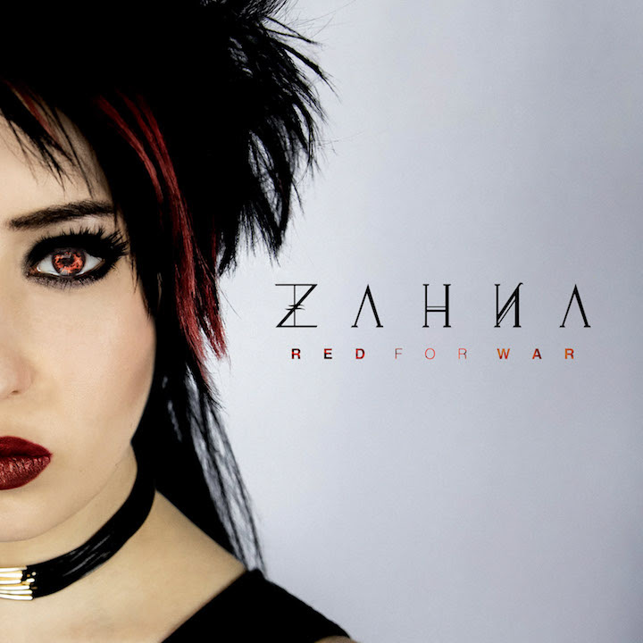 Zahna Is Red For War With Rockfest Records Solo Debut - Zahna Has Gifted Us With the Powerful and Raw Piece of Art that is Red for War