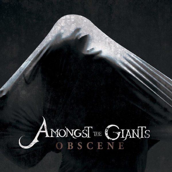 Amongst The Giants Announce Inaugural Album Obscene